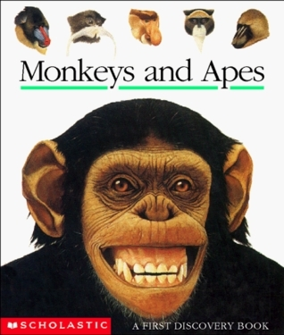 Monkeys and Apes (First Discovery Books)  by  Scholastic Inc.
