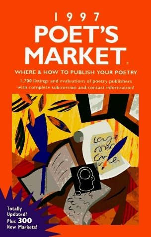 Poets Market, 1997: Where and How to Publish Your Poetry Christine Martin