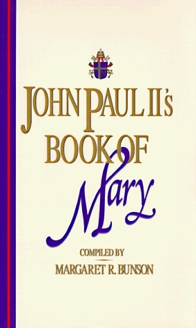 John Paul IIs Book of Mary  by  John Paul II