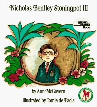 Nicholas Bentley Stoningpot III Ann McGovern
