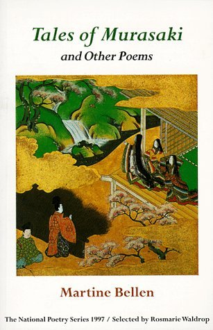 Tales of Murasaki and Other Poems Martine Bellen