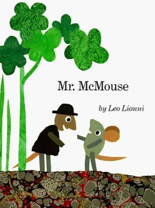 Mr. McMouse Leo Lionni