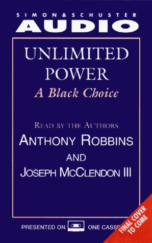 Unlimited Power: A Black Choice  by  Anthony Robbins