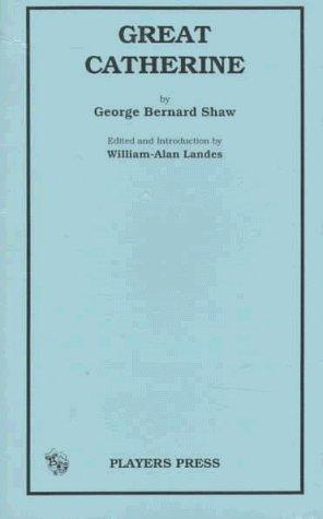 Great Catherine George Bernard Shaw