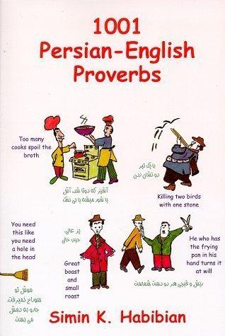 1001 Persian-English Proverbs Manoucheur Aryanpour