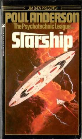 Starship (Psychotechnic League, Book 5) Poul Anderson