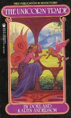 The Unicorn Trade  by  Poul Anderson