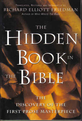 Hidden Book In The Bible Richard Elliott Friedman