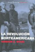 La revolución norteamericana  by  Gordon S. Wood