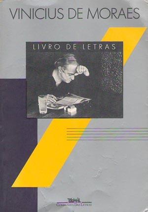 Livro de Letras  by  Vinicius de Moraes