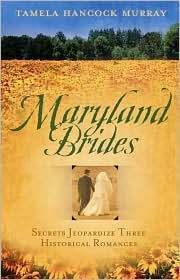 Maryland Brides  by  Tamela Hancock Murray