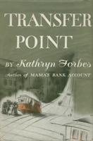 Transfer Point  by  Kathryn Forbes