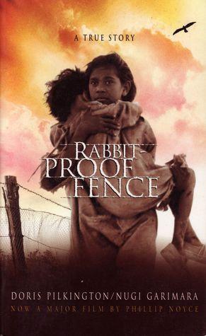 Rabbit-Proof Fence: A True Story  by  Doris Pilkington