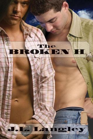 The Broken H (Ranch #2)  by  J.L. Langley