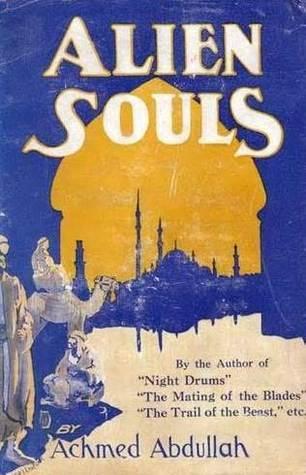 Alien Souls  by  Achmed Abdullah