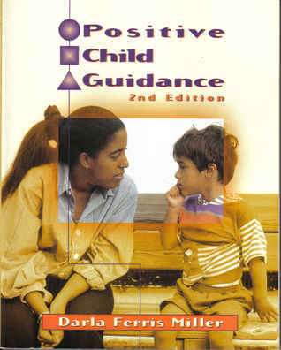 Positive Child Guidance ED 2 Darla Ferris Miller