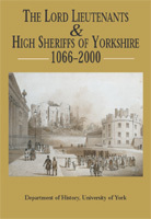 The Lord Lieutenants And High Sheriffs Of Yorkshire, 1066 2000  by  W.M. Ormrod