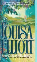 Louisa Elliott  by  Ann Victoria Roberts