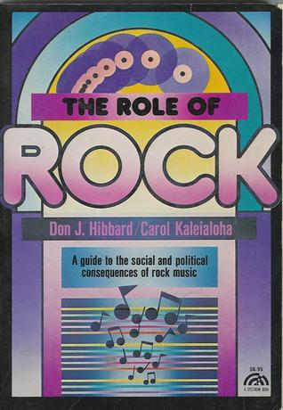 The Role of Rock  by  Don Hibbard