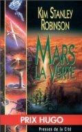 Mars la Verte (Mars, #2)  by  Kim Stanley Robinson