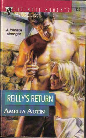 Reillys Return (Reilly/Walker, #1) Amelia Autin