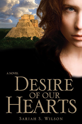 Desire of Our Hearts Sariah S. Wilson