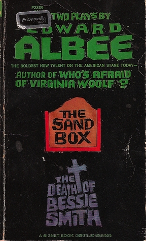 The Sandbox and The Death of Bessie Smith  by  Edward Albee