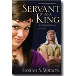 Servant to a King  by  Sariah S. Wilson