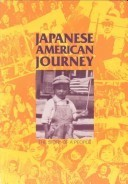 Japanese American Journey: The Story of a People  by  Japanese American Curriculum Project
