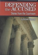 Defending the Accused: Stories from the Courtroom  by  Richard Wormser