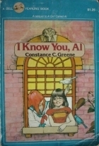I Know You, Al  by  Constance C. Greene