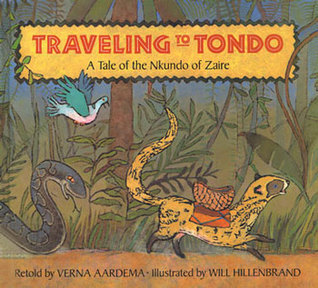 Traveling to Tondo: A Tale of the Nkundo of Zaire  by  Verna Aardema