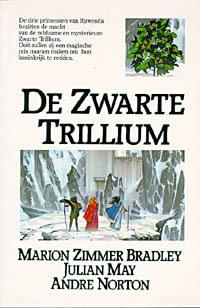 De zwarte trillium  by  Marion Zimmer Bradley