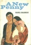 A New Penny Bianca Bradbury