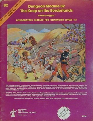 Dungeon Module B2: The Keep on the Borderlands  by  Gary Gygax
