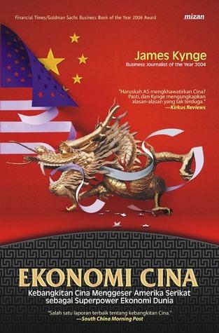 Rahasia Sukses Ekonomi Cina James Kynge