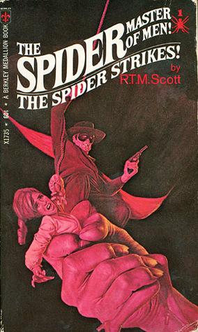 The Spider Strikes  by  R.T.M. Scott