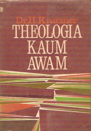 Theologia Kaum Awam Hendrik Kraemer