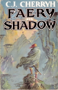 Faery In Shadow  by  C.J. Cherryh