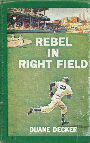 Rebel in Right Field  by  Duane Decker