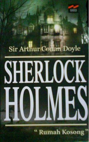 Sherlock Holmes : Rumah Kosong  by  Arthur Conan Doyle