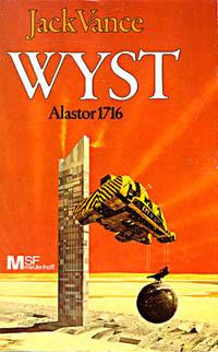 Wyst: Alastor 1716  by  Jack Vance