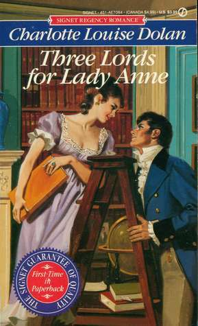 Three Lords for Lady Anne  by  Charlotte Louise Dolan