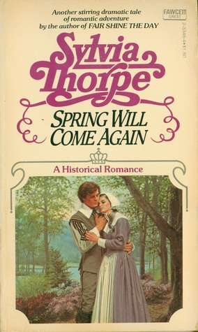 Spring Will Come Again  by  Sylvia Thorpe