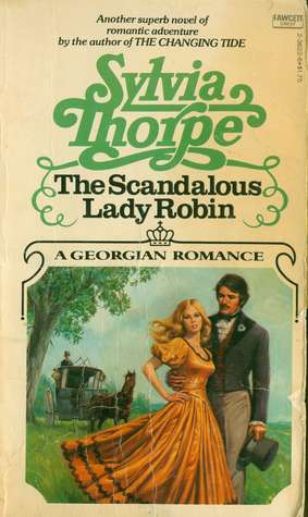 The Scandalous Lady Robin  by  Sylvia Thorpe