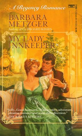 My Lady InnKeeper Barbara Metzger