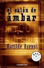 El salón de ámbar Matilde Asensi