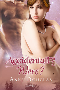 Accidentally Were? (Huntingdawn, #1)  by  Anne  Douglas