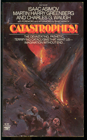 Catastrophes!  by  Isaac Asimov