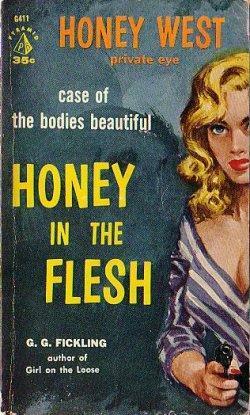 Honey in the Flesh (Honey West, #4) G.G. Fickling